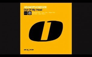 Gramophonedzie - Out Of My Head (Radio Edit)
