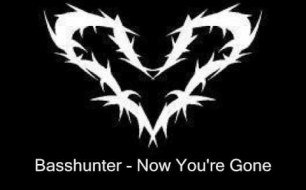 �������� ����������� ���� Basshunter - Now youre gone (original)
