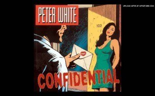 Peter White - She s In Love