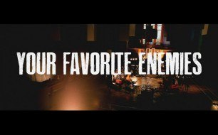 Your Favorite Enemies - Noise Rock & Defying Soul
