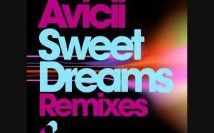 Avicii - Sweet Dreams Remixes (Mick Kastenholt & Andrew Dee Remix)
