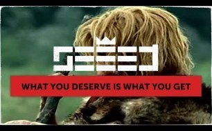 Seeed - What You Deserve Is What You Get