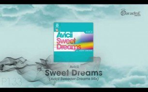 Avicii - Sweet Dreams (Avicii Sweeder Dreams Mix)