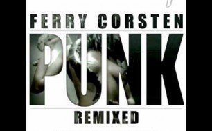 Ferry Corsten - Punk (Arty Rock N Rolla Mix)