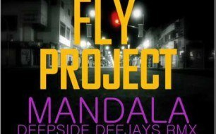Fly Project - Mandala (Deepside Deejays Remix)