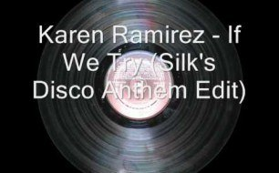 Karen Ramirez - If We Try