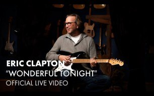 Eric Clapton - Wonderful Tonight (Live)