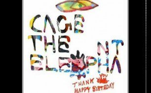 Cage The Elephant - Right Before My Eyes