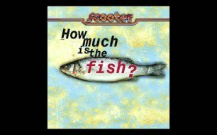 Scooter - How Much Is The Fish (Extendedfish)
