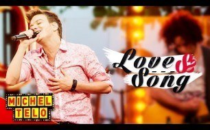 �������� ����������� ���� Michel Telo - Love Song (Live)