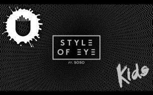 Style of Eye - Kids (Lyric Video)