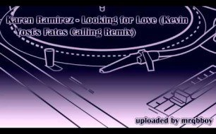 Karen Ramirez - Looking For Love (Kevin Yost t Fate s Calling Edit)