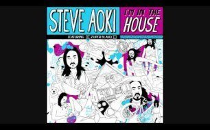 Смотреть музыкальный клип Steve Aoki Feat. Zuper Blahq - I m In The House [Dirty Radio Edit)