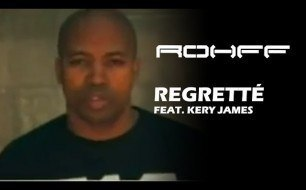 Rohff - Regrette feat. Kery James