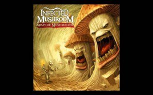 Infected Mushroom - Nothing To Say