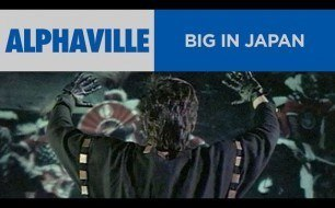 �������� ����������� ���� Alphaville - Big In Japan