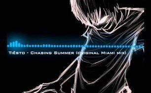 DJ Tiesto - Chasing Summers (Original Miami Mix)