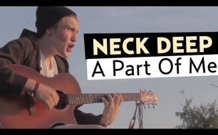 Neck Deep - A Part Of Me (feat. Laura Whiteside)
