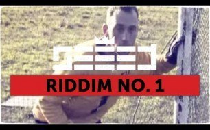 Seeed - Riddim No. 1