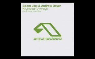 Смотреть музыкальный клип Boom Jinx & Andrew Bayer - Keyboard Cowboys (Original Mix)