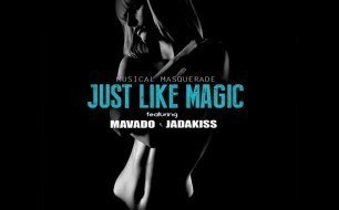 �������� ����������� ���� Musical Masquerade - Just Like Magic (feat. Mavado & Jadakiss) (Lyric Video)