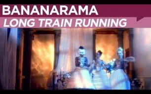 �������� ����������� ���� Bananarama - Long Train Running