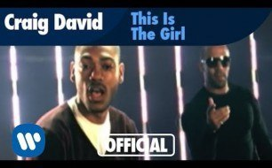 Craig David - This is The Girl Feat. Kano