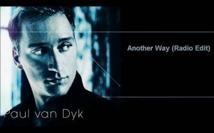Paul van Dyk - Another Way (Radio Mix)