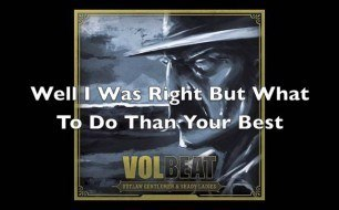 Volbeat - Our Loved Ones
