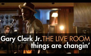 Gary Clark Jr. - Things Are Changin (Live @ The Live Room)