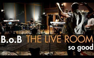 �������� ����������� ���� B.o.B - So Good (Live @ Tree Sound Studios, 2012)