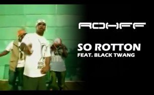 Rohff - So rotton feat. Black twang