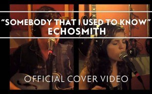 Echosmith - Somebody That I Used To Know (Cover Gotye Ft. Kimbra)