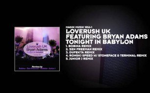 Смотреть музыкальный клип Loverush UK! Feat. Bryan Adams - Tonight In Babylon (Ronski Speed & Stoneface & Terminal Remix)