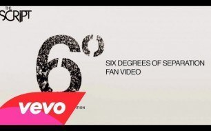 �������� ����������� ���� The Script - Six Degrees Of Separation (Fan Video)