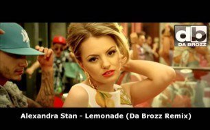 Alexandra Stan - Lemonade (Da Brozz Remix)