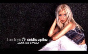 Christina Aguilera - I Turn To You (Radio Edit)