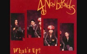 4 Non Blondes - What s Up  (Remix)