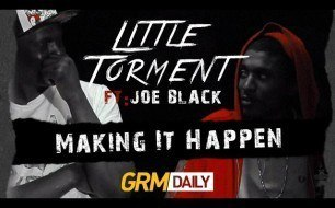 Little Torment - Making It Happen (feat. Joe Black)