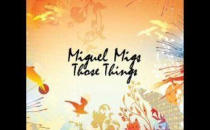 �������� ����������� ���� Miguel Migs - Mesmerized