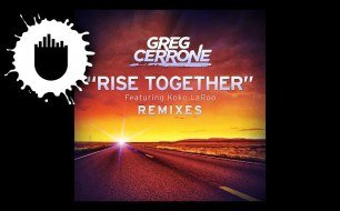 Смотреть музыкальный клип Greg Cerrone Feat. Koko Laroo - Rise Together (Inpetto Remix)