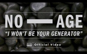 No Age - I Won't Be Your Generator