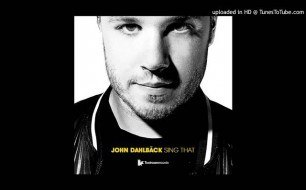 �������� ����������� ���� John Dahlback - Sing That (Original Club Mix)