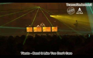 Tiesto - Bend It Like You Don't Care