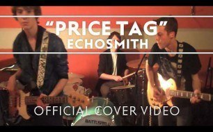 Echosmith - Price Tag (Cover Jessie J ft. B.o.B.)