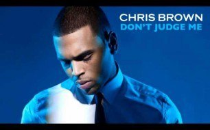 �������� ����������� ���� Chris Brown - Don t Judge Me (Dave Aude Extended Mix)