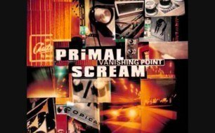 Primal Scream - (I m Gonna) Cry Myself Blind