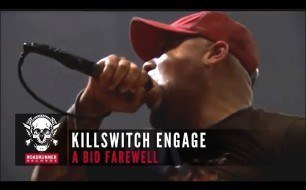 �������� ����������� ���� Killswitch Engage - A Bid Farewell (Live)
