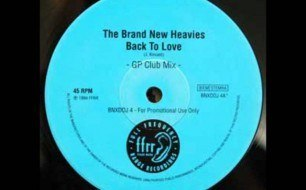 The Brand New Heavies - Back To Love (Graeme Park Remix)