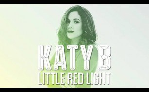 Katy B - Little Red Light